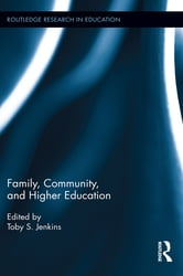Family, Community, and Higher Education ebook by