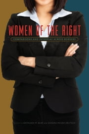 Women of the Right - Comparisons and Interplay Across Borders ebook by Kathleen M. Blee,Sandra McGee Deutsch