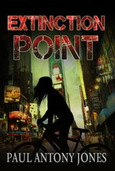 Extinction Point ebook by Paul Jones