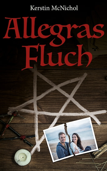 Allegras Fluch ebook by Kerstin McNichol