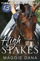 High Stakes ebook by Maggie Dana