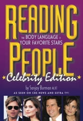 Reading People Celebrity Edition - The Body Language of Your Favorite Stars ebook by Sanjay Burman M.HT