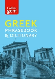 Collins Gem Greek Phrasebook and Dictionary (Collins Gem) ebook by Collins Dictionaries