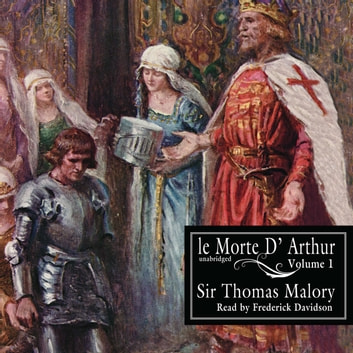 Le Morte d'Arthur, Vol. 1 audiobook by Sir Thomas Malory,William Caxton