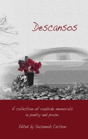 Descansos - Words from the Wayside ebook by Susannah Carlson