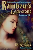 Rainbow's Lodestone ebook by