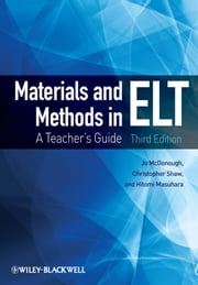 Materials and Methods in ELT ebook by Jo McDonough,Christopher Shaw