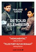 Retour à Lemberg eBook by Philippe Sands, Astrid Von Busekist