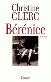 Bérénice ebook by Christine Clerc