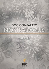 Nostradamus ebook by Doc Comparato