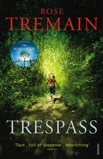 Trespass ebook by Rose Tremain