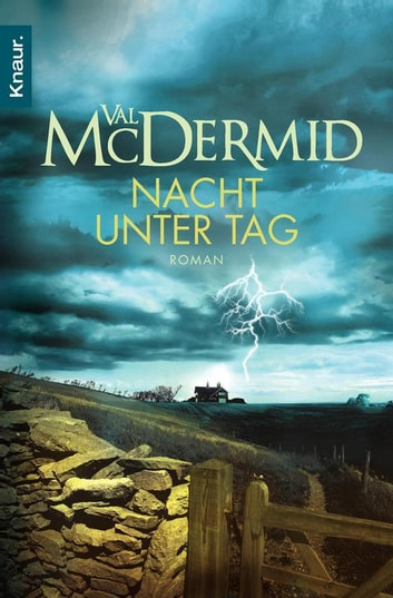 Nacht unter Tag - Roman ebook by Val McDermid
