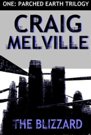 The Blizzard ebook by Craig Melville