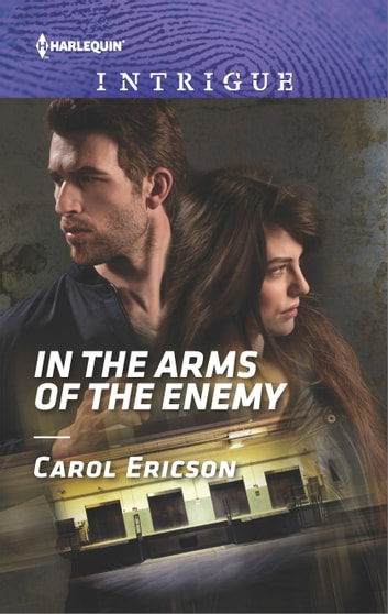 In the Arms of the Enemy ebook by Carol Ericson