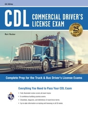 CDL - Commercial Driver's License Exam, 6th Ed. ebook by Matt Mosher, John Allen