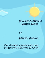 Rhyme-O-Grams Word Game ebook by Mario V. Farina
