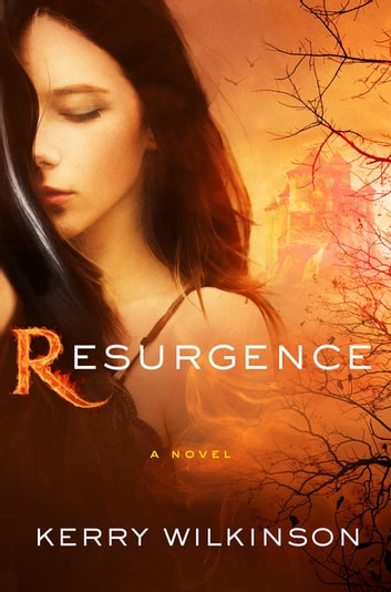 Resurgence - A Novel ebook by Kerry Wilkinson