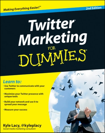 Twitter Marketing For Dummies ebook by Kyle Lacy