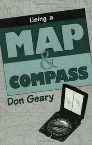 Using a Map & Compass ebook by Don Geary