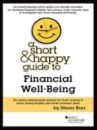 A Short and Happy Guide to Financial Literacy ebook by Sherri Burr