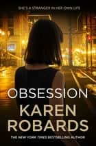 Obsession - A bestselling gripping suspense packed with drama ebook by Karen Robards