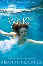Wake: Watersong 1 ebook by Amanda Hocking