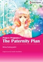 THE PATERNITY PLAN - Harlequin Comics ebook by Heather Macallister, Mine  Kobayashi
