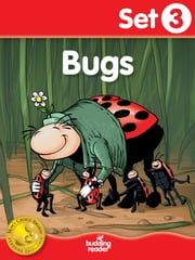 Budding Reader Book Set 3: Bugs ebook by Melinda Thompson,Melissa Ferrell,Cecilia Minden,Bill Madrid