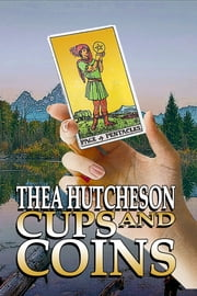 Cups and Coins ebook by Thea Hutcheson