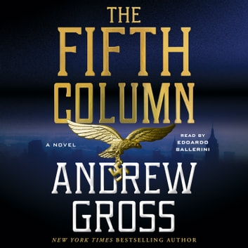 The Fifth Column - A Novel Hörbuch by Andrew Gross
