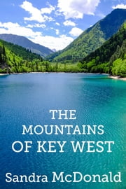 The Mountains of Key West ebook by Sandra McDonald