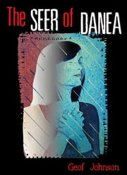 The Seer of Danea ebook by Geof Johnson
