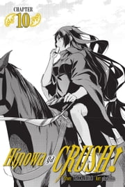 Hinowa ga CRUSH!, Chapter 10 ebook by Takahiro, strelka