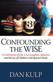 Confounding the Wise ebook by Dan Kulp