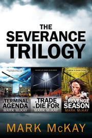 The Severance Trilogy ebook by Mark McKay