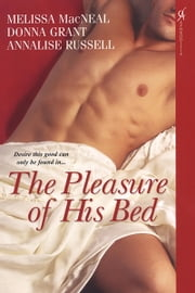 The Pleasure of His Bed ebook by Donna Grant, Melissa MacNeal, Annalise Russell