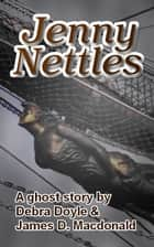 Jenny Nettles ebook by James D. Macdonald