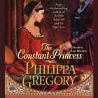 The Constant Princess audiobook by Philippa Gregory