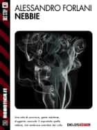 Nebbie ebook by Alessandro Forlani
