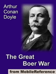 The Great Boer War (Mobi Classics) ebook by Arthur Conan Doyle