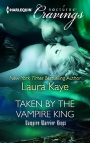 Taken by the Vampire King ebook by Laura Kaye
