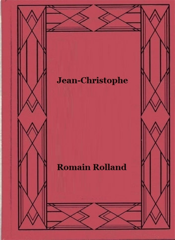 Jean-Christophe - Tome VI - Antoinette ebook by Romain Rolland