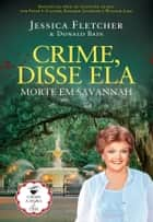 Morte em Savannah ebook by Donald Bain; Jessica Fletcher