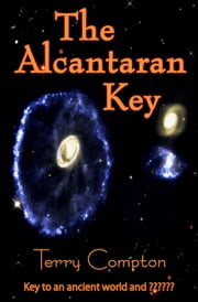 The Alcantaran Key ebook by Terry Compton