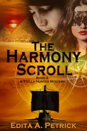 The Harmony Scroll ebook by Edita A Petrick