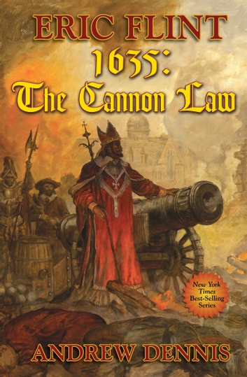 1635: The Cannon Law ebook by Eric Flint,Andrew Dennis