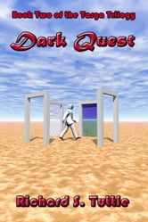Dark Quest (Targa Trilogy #2) ebook by Richard S. Tuttle