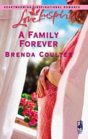 A Family Forever ebook by Brenda Coulter