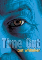 Time Out ebook by Pat Whitaker