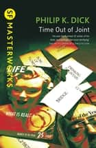 Time Out Of Joint ekitaplar by Philip K. Dick